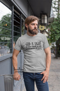 God Is Light In Him There Is No Darkness Scripture T Shirt - Super Praise Christian