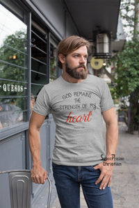 God Remains the Strength Christian T Shirt - SuperPraiseChristian