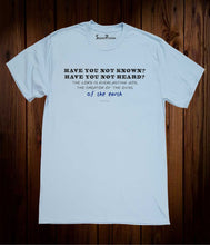 Have You Not Heard Christian Sky Blue T Shirt