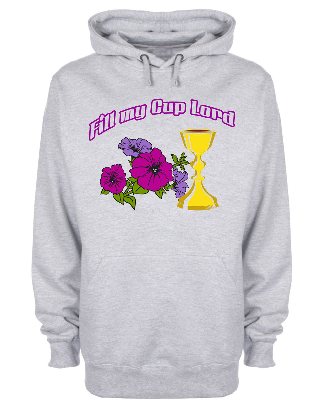 Fill My Cup Lord Hoodie Christian Sweatshirt