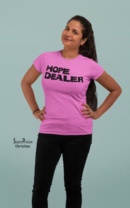 Christian Women T Shirt Hope Dealer Holy Ladies tee