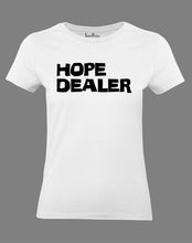 Christian Women T Shirt Hope Dealer Holy