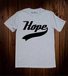 Hope Slogan Jesus Christ Christian Grey T-shirt