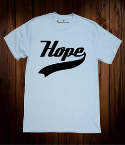 Hope Slogan Jesus Christ Christian Sky blue T-shirt