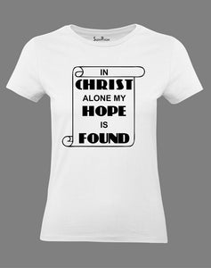 Christian Women T Shirt My Hope Is Found