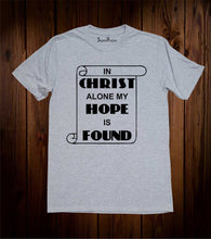 In Christ Alone My Hope is Found Book of Life Scroll Grey T Shirt