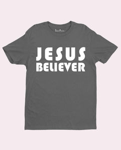 Believer in Jesus Disciple Christian T shirt