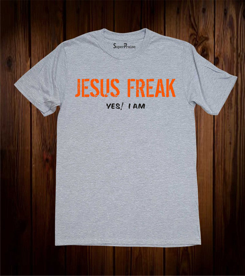 Jesus Freak Yes! I Am Christian Grey T Shirt