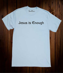 Jesus is Enough Christian Sky Blue T Shirt
