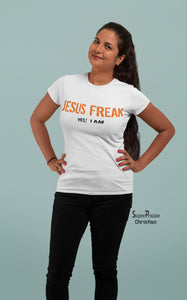 Christian Women T Shirt I Am A Jesus Freak Ladies tee