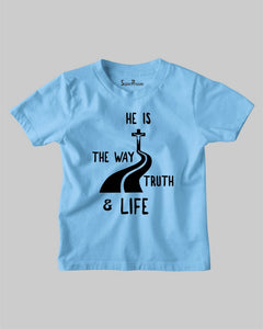 He's The Way Truth and Life Pathway Jesus Christian Kids T Shirt