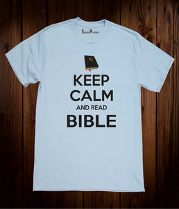 Keep Calm And Read Bible Sky Blue T Shirt