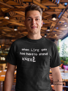 Kneel and Pray when Hard to Stand Christian T shirt - Super Praise Christian