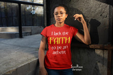 Christian Women T shirt Lack The Faith Religious
