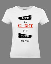 Christian Women T Shirt Live for Christ