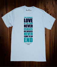 Love Never Ceases Christian Sky Blue T Shirt