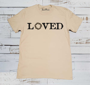 Loved T Shirt