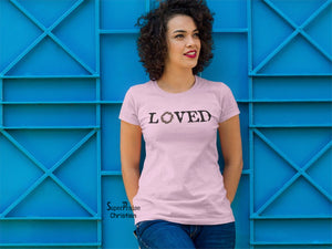 Christian Women T Shirt Loved Label Jesus