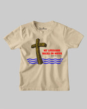 My Lifeguard Walks On Water Jesus Christ Christian Kids T shirt