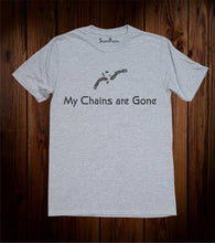 My Chains Are Gone Christian Grey T Shirt