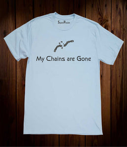 My Chains Are Gone Christian Sky Blue T Shirt