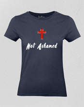 Christian Women T shirt Never Ashamed Christian Symbol Holy God Cross