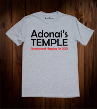 Adonai's Temple Running And Hopping For God Christian Grey T Shirt