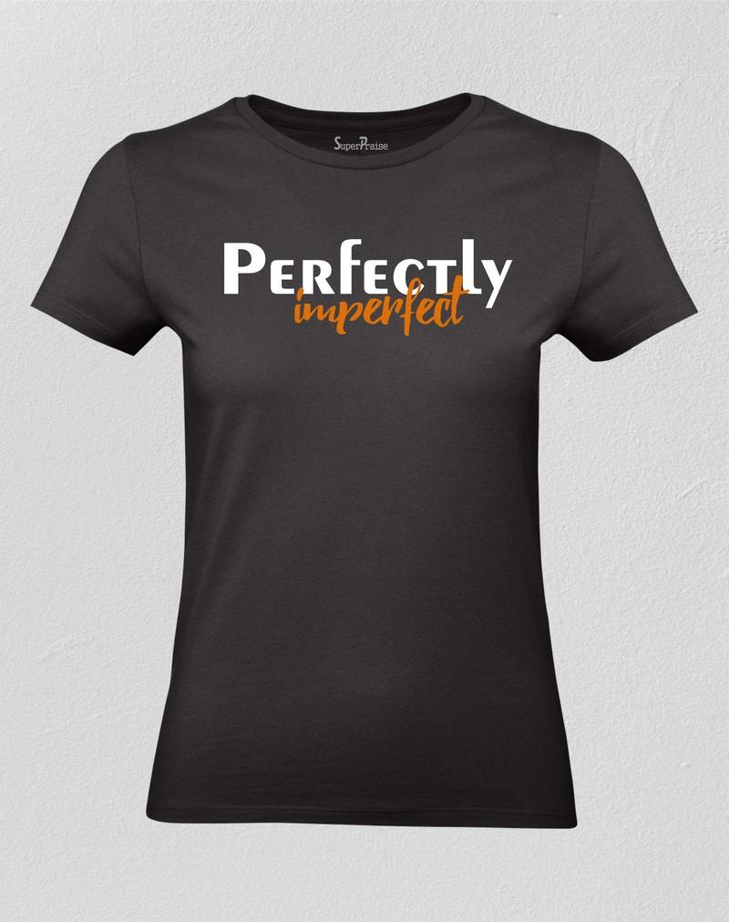 Christian Women T shirt Perfectly Imperfect Black tee