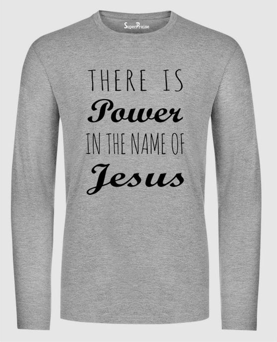 Power The Name of Jesus Long Sleeve T Shirt Sweatshirt Hoodie