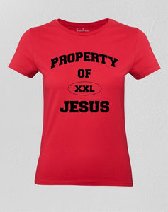 Christian Women T Shirt Property of Jesus Ladies tee