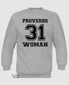 Proverbs Women 31 Long Sleeve T Shirt Sweatshirt Hoodie