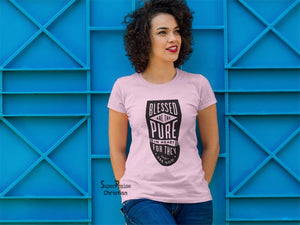 Christian Women T Shirt Blessed Are the Pure In Heart Pink tee