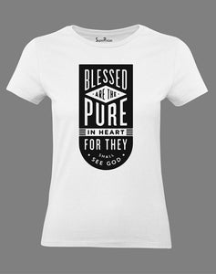 Christian Women T Shirt Blessed Are the Pure In Heart White Tee