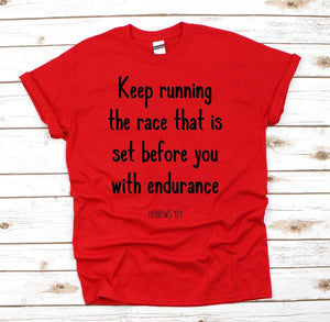 Keep Running Christian T Shirt