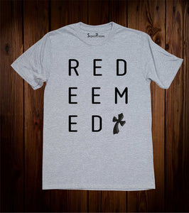 Redeemed Cross Christian Jesus Christ Grey T Shirt