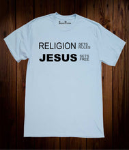 Religion Sets Rules Jesus Sets Free Christian Sky Blue T Shirt