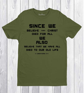 Since We Believe that Christ Died For All Christian T Shirt