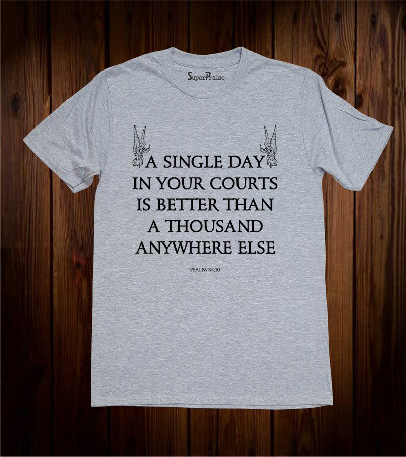 Single Day in Your Courts Christian Grey T Shirt