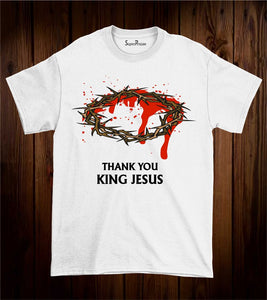 Thank You King Jesus Religious Love Christian T Shirt