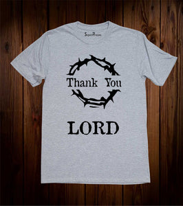 Thank You Lord Crown oF Thorn Jesus Christ Love Grace Christian Grey T Shirt