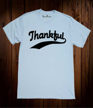Thankful Christian Jesus Christ Thanksgiving Easter Christmas Sky Blue T Shirt