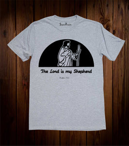 The Lord Is Shepherd Psalm 23 Bible Jesus Christ Christian T Shirt