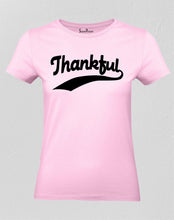 Christian Faith Jesus Women T Shirt Thankful Gospel Tee