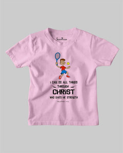 Do All Thing Through Christ Who Gives Me Strength Christian Kids T-shirt