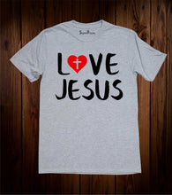 Love Jesus Christian T Shirt