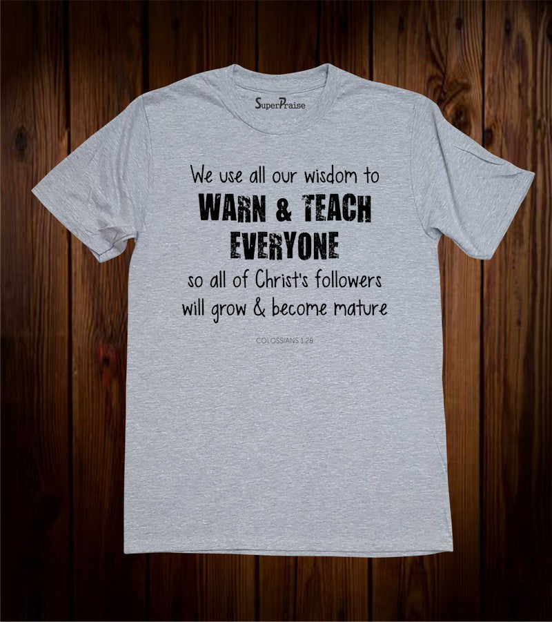 We Use All Our Wisdom Christian Grey T Shirt