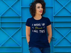Christian God Women T shirt I Work Up Blessed Like this Navy tee