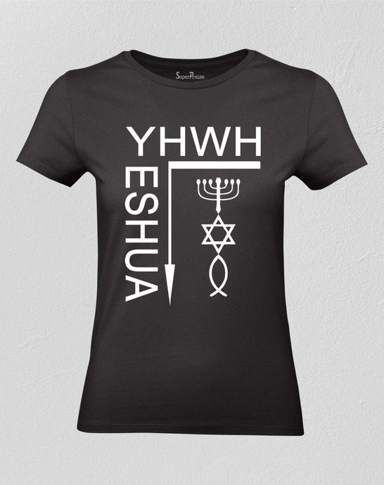Christian Women T shirt Yeshua Yahweh