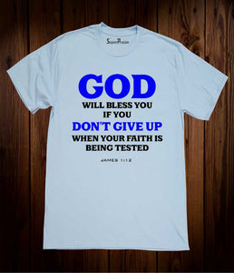 You Do Not Give Up Christian Sky Blue T Shirt