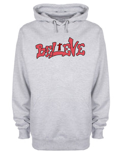 Believe Graffiti Slogan Hoodie Christian Sweatshirt